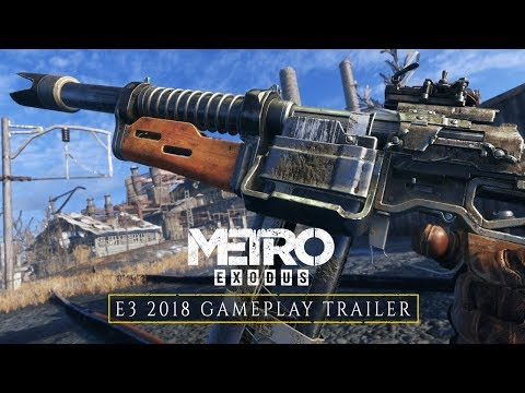 METRO EXODUS E3 2018 Gameplay-Trailer